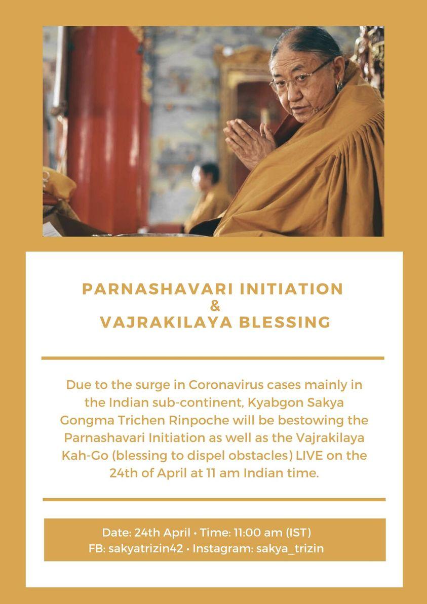 PARNASHAVARI INITIATION AS WELL AS VAJRAKILAYA KAH-GO - HH 41 SAKYA GONGMA TRICHEN RINPOCHE